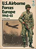 U.S.Army Airborne Forces, Europe, 1942-45 (Key Uniform Guides) (0853681066) by Davis, Brian L.