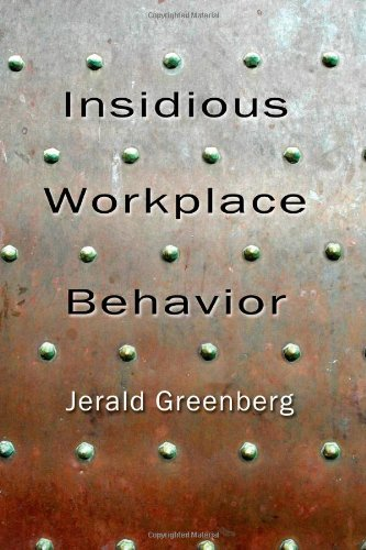 Insidious Workplace Behavior (Applied Psychology