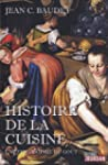 Histoire de la cuisine : Une philosop...