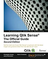 Learning Qlik Sense®: The Official Guide, 2nd Edition