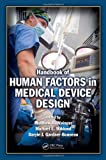 Handbook of Human Factors in Medical Device Design