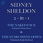 The Naked Face & The Stars Shine Down: Sidney Sheldon 2-in-1 Edition | Sidney Sheldon