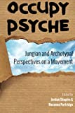 Occupy Psyche: Jungian and Archetypal Perspectives on a Movement