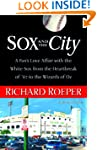 Sox and the City: A Fan's Love Affair...