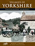 Villages of Yorkshire: Photographic Memories