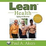 Lean Health | Paul A. Akers