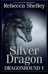 Dragonbound V: Silver Dragon (Volume 5) download ebook