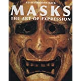 Masks: The Art of Expressionby John Mack