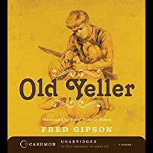 Old Yeller Audiobook by Fred Gipson Narrated by Peter Francis James