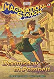 Doomsday in Pompeii (AIO Imagination Station Books)