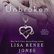 Unbroken: The Secret Life of Amy Bensen, Book 4 | Lisa Renee Jones