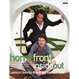 Homefront: Inside Out: Inspirational Ideas for Your Home and Garden from the BBC TV Series ~ Laurence Llewelyn-Bowen