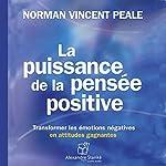 La puissance de la pensée positive | Norman Vincent Peale