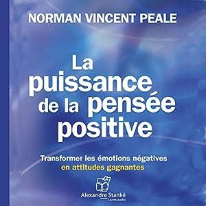 La puissance de la pensée positive | Livre audio