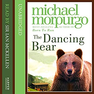 Dancing Bear | [Michael Morpurgo]