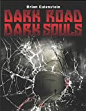 Thrillers: Dark Road, Dark Souls (Mystery Stories)