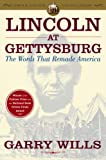 Lincoln at Gettysburg (0743299639) by Wills, Garry