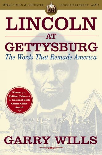 lincoln-at-gettysburg-the-words-that-remade-america-simon-schuster-lincoln-library-english-edition