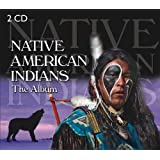 The Album : Native American Indians