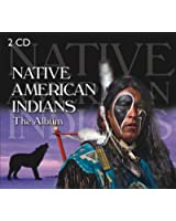 The Album : Native American Indians