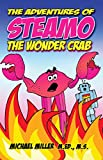img - for The Adventures of Steamo The Wonder Crab book / textbook / text book