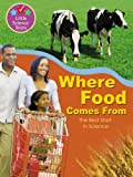 Where Food Comes From: The Best Start in Science (Little Science Stars)