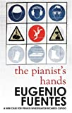 img - for The Pianist's Hands: A new Case for Inspector Ricardo Cupido book / textbook / text book