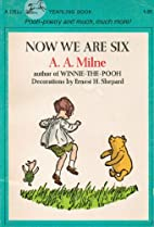 Now We Are Six Pooh-poetry and Much, Much…