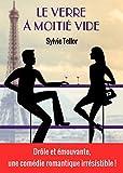 Le verre � moiti� vide (French Edition)