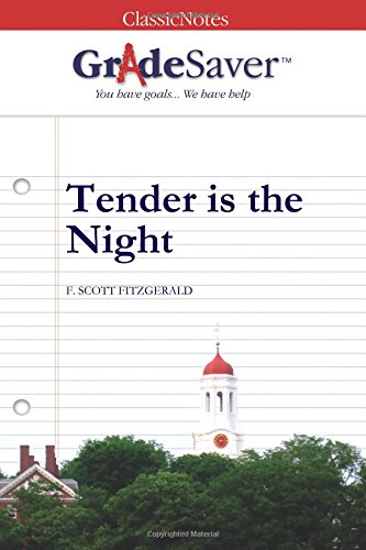 tender is the night thesis Essays on fitzgerald tender is the night we have found 500 essays on fitzgerald tender is the night thesis ment: the radical changes of women as the evolution of centuries take and how they contributeto the economy.