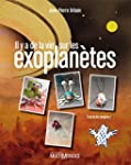 Il y a de la vie sur les exoplan�tes