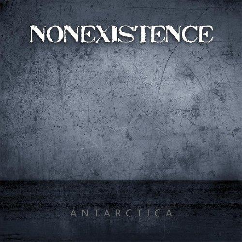 Non Existence - Antartica