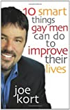 img - for Ten Smart Things Gay Men Can Do to Improve Their Lives book / textbook / text book