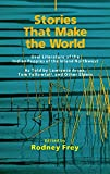 Stories That Make the World: Oral Literature of the Indian Peoples of the Inland Northwest (The Civilization of the American Indian Series)