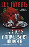 The Silver Anniversary Murder: A Christine Bennett Mystery (Christine Bennett Mysteries) (0449007308) by Harris, Lee