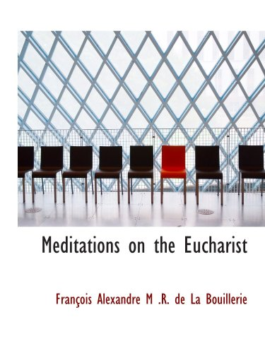 Meditations on the Eucharist