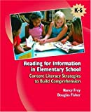 Reading for Information in Elementary School: Content Literacy Strategies to Build Comprehension (0131707493) by Frey, Nancy