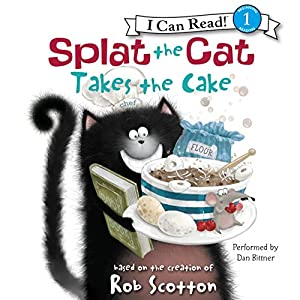 Splat the Cat Takes the Cake Audiobook