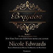 Braydon: The Alluring Indulgence Series, Book 6 | [Nicole Edwards]