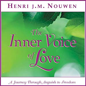 The Inner Voice of Love: A Journey Through Anguish to Freedom | [Henri J. M. Nouwen]