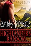 Highlanders Ransom: The Sinclair Brothers Trilogy, Book One