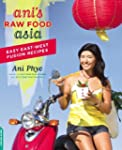 Ani's Raw Food Asia: Easy East-West F...