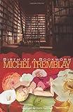 Birth of a Bookworm (0889224765) by Tremblay, Michel