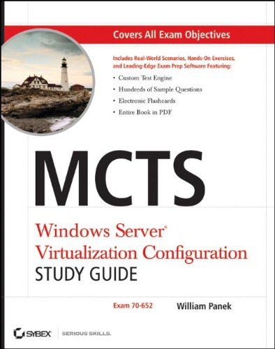 MCTS: Windows Server Virtualization Configuration Study Guide: Exam 70-652