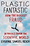 Plastic Fantastic: How the Biggest Fr...