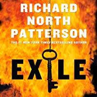 Exile (       UNABRIDGED) by Richard North Patterson Narrated by Dennis Boutsikaris
