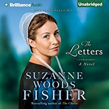 The Letters: The Inn at Eagle Hill, Book 1 Audiobook by Suzanne Woods Fisher Narrated by Amy McFadden