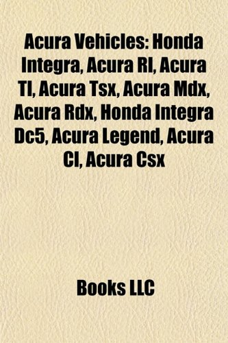 acura-vehicles-honda-integra-acura-rl-acura-tl-acura-tsx-acura-mdx-acura-legend-honda-integra-dc5-ac