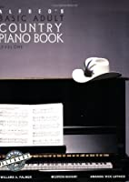 Alfred's Basic Adult Piano Course, Country Songbook: Level 1
