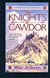 The Knights of Cawdor (Loremasters of Elundium) (0061006688) by Jefferies, Mike